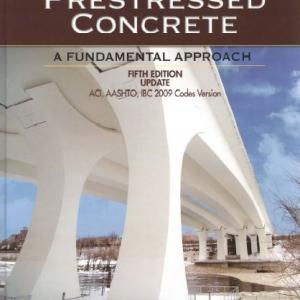 Prestressed Concrete-A Fundamental Approach