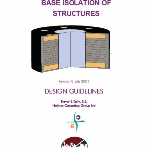 BASE ISOLATION OF STRUCTURES - DESIGN GUIDELINES